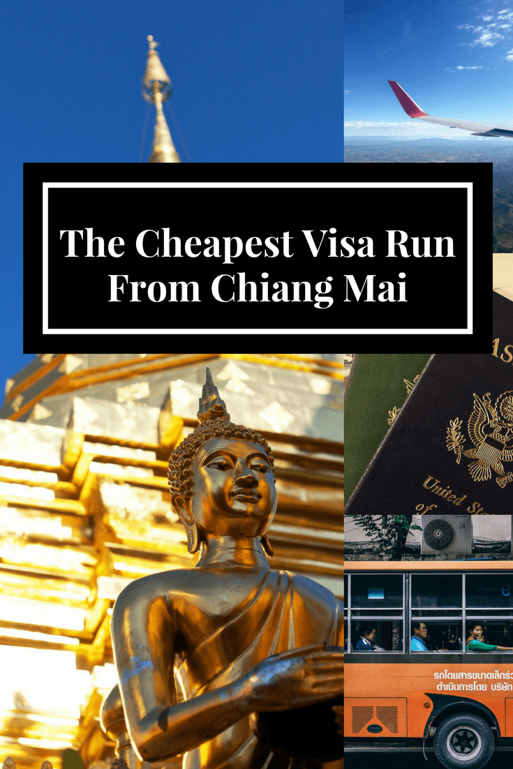 The Cheapest Visa Run From Chiang Mai